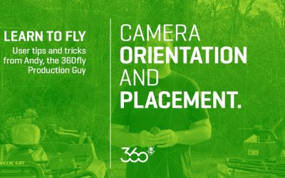 360fly: Camera Orientation and Placement