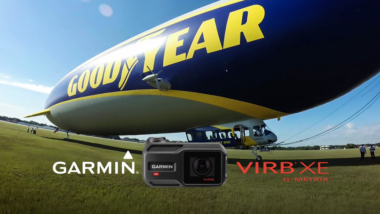 Garmin VIRB XE: Flying the Goodyear Blimp Home