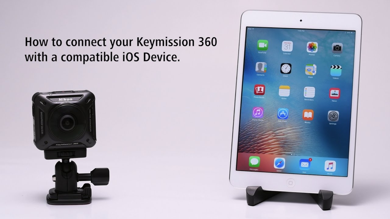 Nikon KeyMission 360: Pairing with a compatible iOS Device