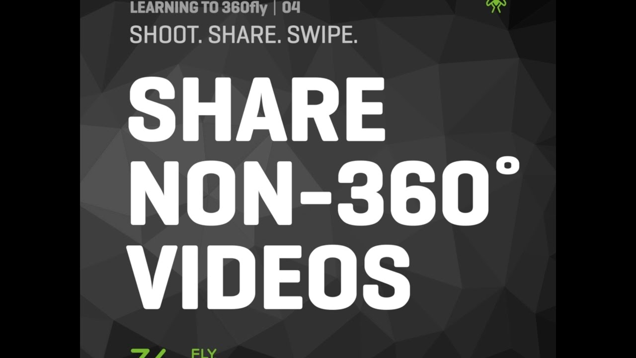 LEARNING TO 360FLY | 04: Use Watch Me to Share 360° Video for Non-360° Viewing
