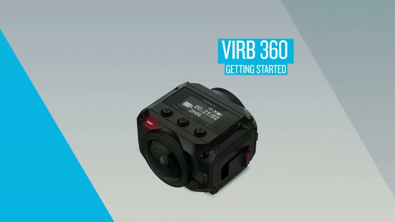 Garmin VIRB 360: Getting Started