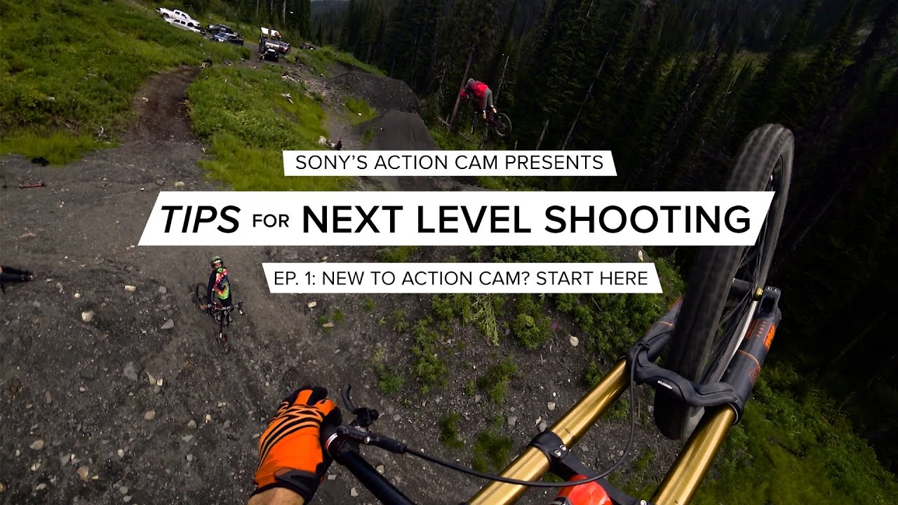 Action Cam | Tips for Next Level Filming | Ep. 1 Getting Started | Sony