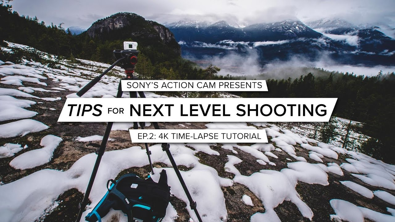 Action Cam | Tips for Next Level Shooting | Ep. 2 How To Shoot 4K Time-lapse | Sony