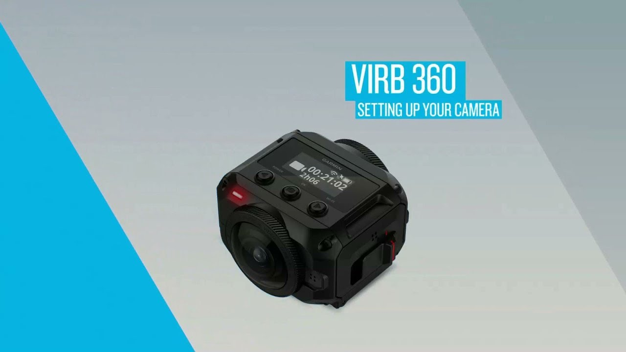Garmin VIRB 360: Setting Up Your Camera