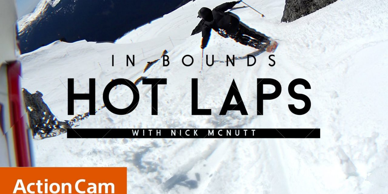 Action Cam   Nick  McNutt — In-Bounds Hot Laps   Sony