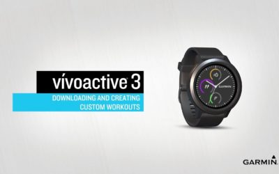 vívoactive® 3: Downloading and Creating Custom Workouts