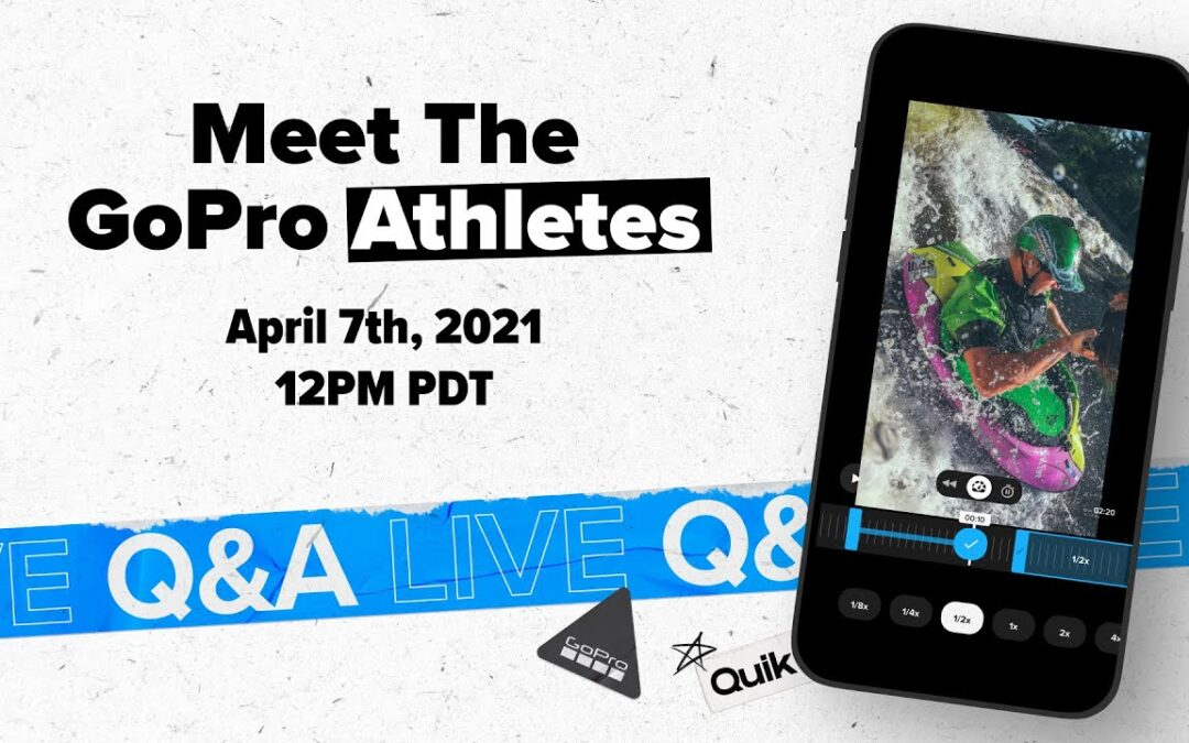GoPro Athletes Live Q&A – Spring 2021