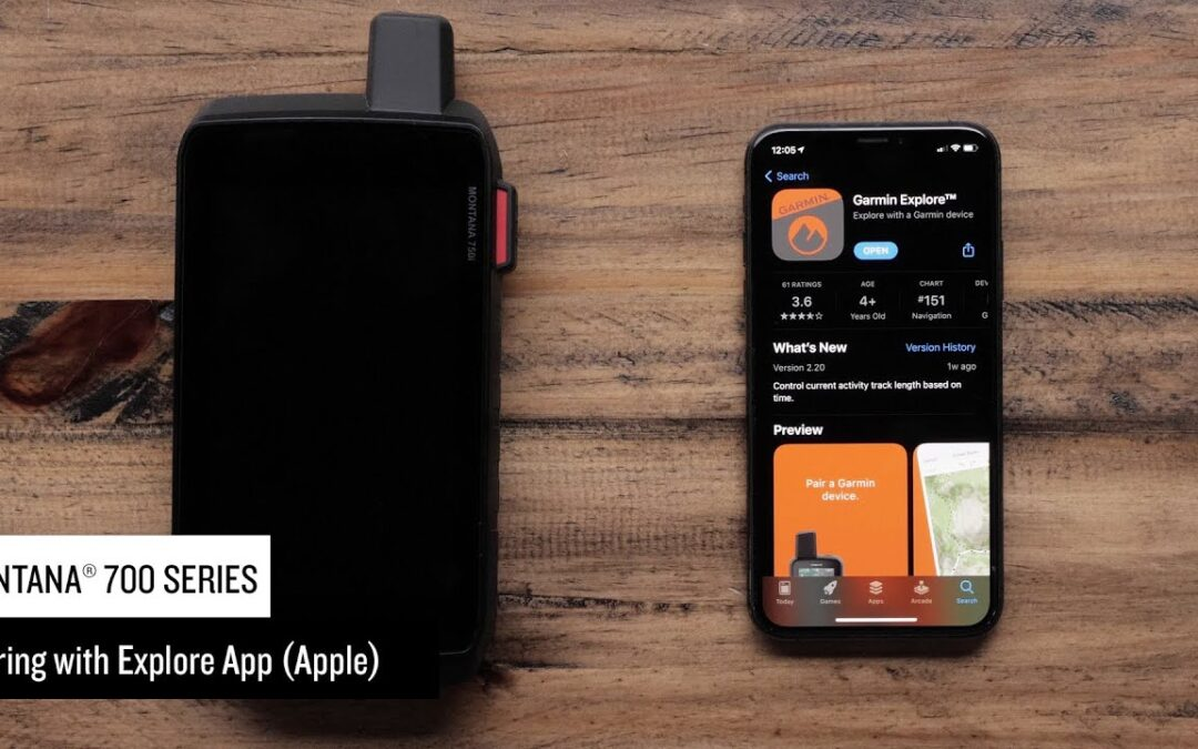 Support: Pairing a Montana® 700 Series Device with the Garmin Explore™ App (Apple®)