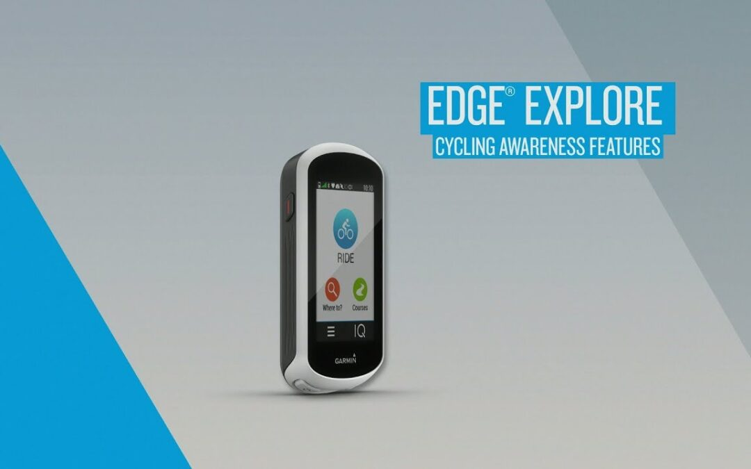 Edge Explore: Cycling Awareness Features